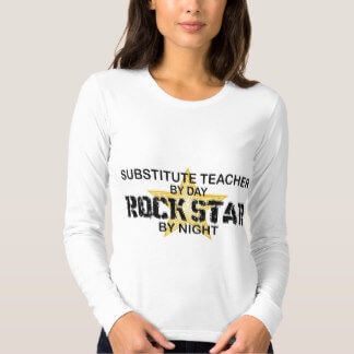 substitute_teacher_rock_star_by_night_t_shirt-r08d159ebda06422583c492ce5df32a2d_jyr6g_324